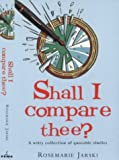 Shall I Compare Thee?, Rosemarie Jarski, 1853752894