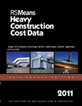 RSMeans Heavy Construction Cost Data 2011