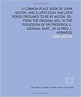 Thesis Statements Examples For Argumentative Essays Turn On Click Ordering For This Browser Health And Wellness Essay also Descriptive Essay Thesis A Commonplace Book Of John Milton And A Latin Essay And Latin  Abortion Essay Thesis