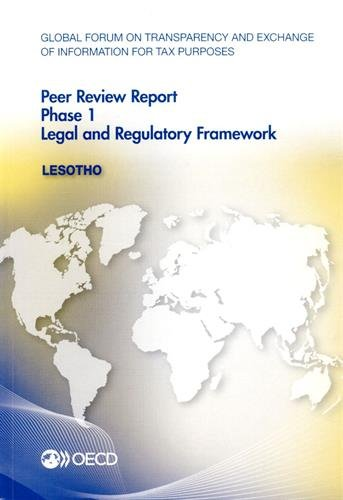 Global Forum on Transparency and Exchange of Information for Tax Purposes Peer Reviews: Lesotho 2015: Phase 1: Legal and Regulatory Framework pdf epub