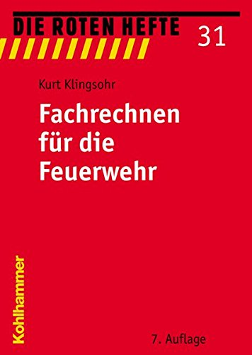 Fachrechnen für die Feuerwehr (Die Roten Hefte)