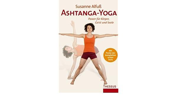 Ashtanga-Yoga: Power für Körper, Geist und Seele: Amazon.es ...