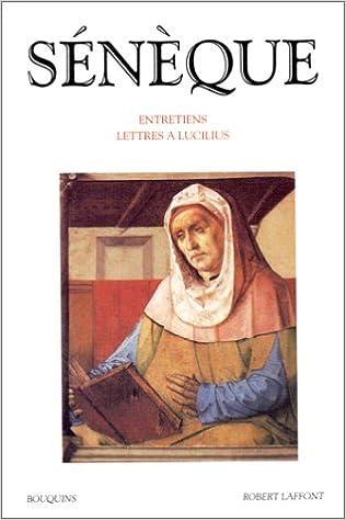 sénèque entretiens lettres à lucilius