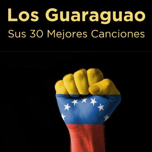 Amazon.com: Sus 30 Mejores Canciones: Los Guaraguao: MP3 Downloads
