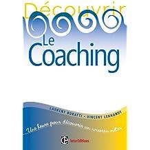 Découvrir le coaching - 2e éd. (Développement personnel et accompagnement) (French Edition)