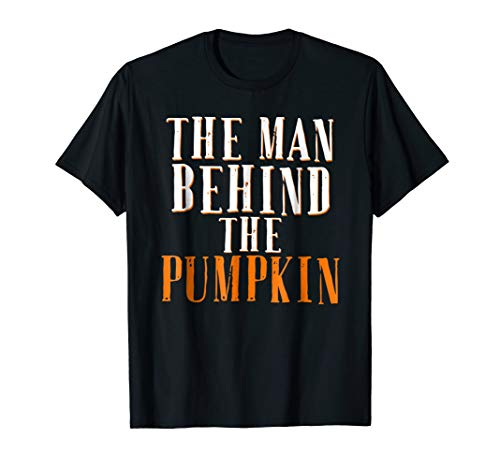 Mens The Man Behind The Pumpkin Halloween Shirt New Father -