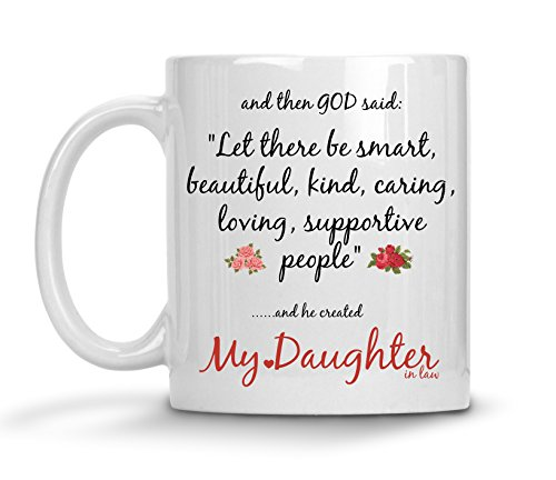 My Daughter In Law Gifts From Mother In Law - And Then God Said Coffee Tea Mug - Birthday Wedding Day Cup From Father
