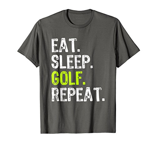 Eat Sleep Golf Repeat Funny Player Gift T-Shirt