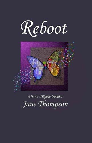 Reboot: A Novel of Bipolar Disorder