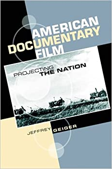 Book American Documentary Film: Projecting the Nation