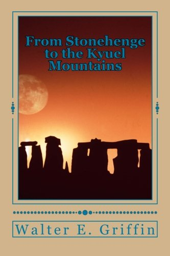 From Stonehenge to the Kyuel Mountains: From Stonehenge to the Kyuel Mountains (The Herringite) pdf epub