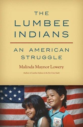 The Lumbee Indians: An American Struggle (Lehman)