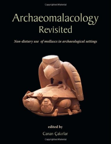 Archaeomalacology Revisited: Non-dietary use of molluscs in archaeological settings