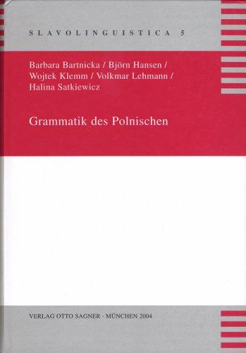 Grammatik des Polnischen (Slavolinguistica)