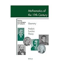 Mathematics of the 19th Century: Geometry, Analytic Function Theory