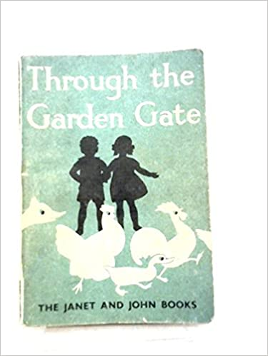 Through The Garden Gate The Janet And John Books Mabel O