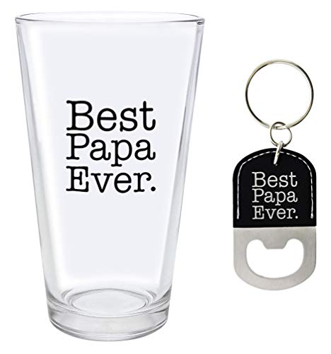 Papa Gifts Best Papa Ever Keychain Papa Glass Black Bottle Opener Keychain Pint Glass Barware Bundle ()