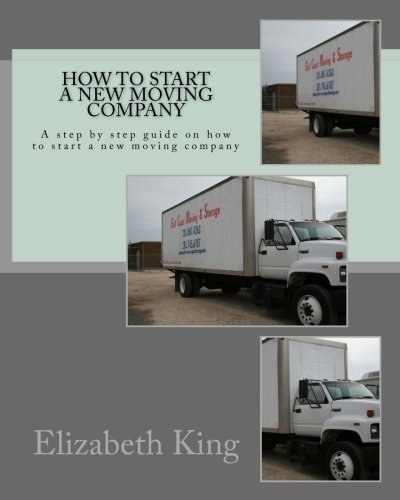Price comparison product image How to start a new moving company: A step by step guide on how to start a new moving company