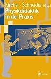 Physikdidaktik in der Praxis, , 3540419373