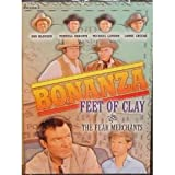 Bonanza Feet of Clay