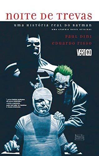 Noite Trevas História Real Batman