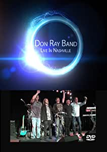 Don Ray Band Live In Nashville
