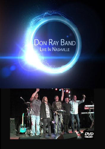 Don Ray Band Live In - Ray Bands.com