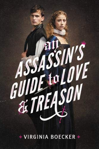 An Assassin's Guide to Love and Treason ebook