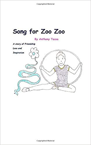 Song for Zoo Zoo: A Story of Friendship Loss and Inspiration ...