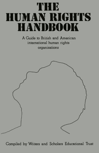 The Human Rights Handbook: A guide to British and American international human rights organisations ()