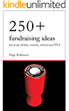 250+ Fundraising Ideas for Your Charity, Society, School and PTA
