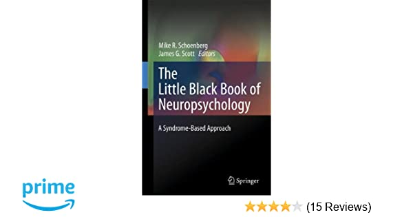 The little black book of neuropsychology a syndrome based approach the little black book of neuropsychology a syndrome based approach 9780387707037 medicine health science books amazon fandeluxe Gallery