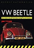 VW Beetle Restoration (Osprey Restoration Guides), Jim Tyler, 1855323591