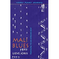 Lonely Planet Mali Blues: Travel Literature