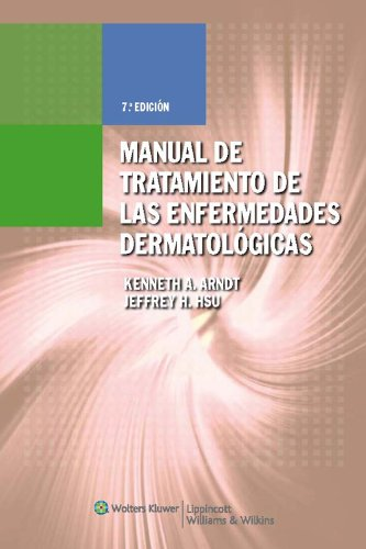 Manual de Tratamiento de Las Enfermedades Dermatologicas (MANUAL OF DERMATOLOGIC THERAPEUTICS) (Spanish Edition)