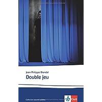 Double jeu: Französische Lektüre B2 (Collection jeunes adultes)