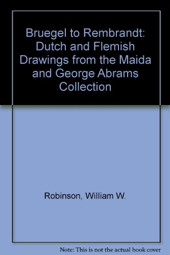 Descargar Libro Bruegel To Rembrandt: Dutch And Flemish Drawings From The Maida And George Abrams Collection William W. Robinson