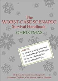 The Worst-case Scenario Survival Handbook: Christmas