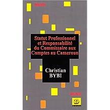 Statut professionel et responsabilité du commissaire aux comptes