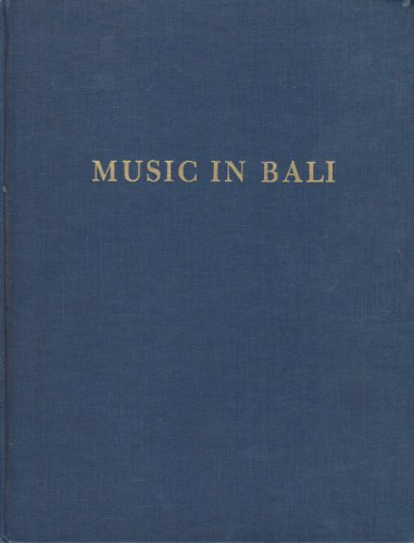 Music In Bali (Da Capo Press music reprint series)