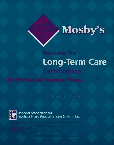 Mosby's Review for Long Term Care Certification for Practical & Vocational Nurses, 1e