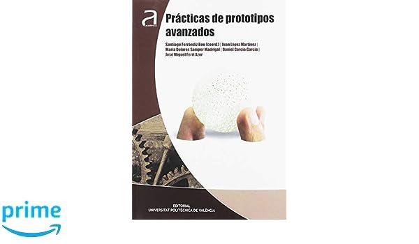 Prácticas de prototipos avanzados (Académica): Amazon.es ...