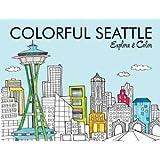 Colorful Seattle - Explore & Color