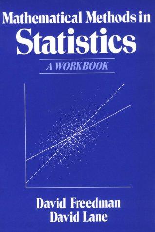 Mathematical Methods in Statistics a Workbook