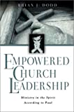 img - for Empowered Church Leadership: Ministry in the Spirit According to Paul book / textbook / text book