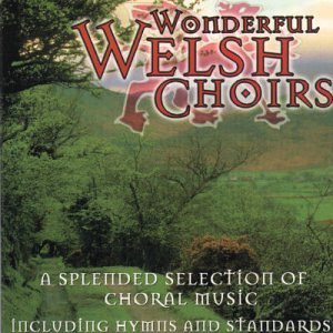 Wonderful Welsh Choirs - Cd Mastersong