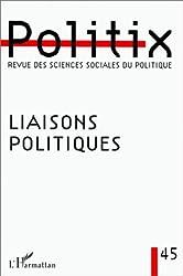 Liaisons politiques