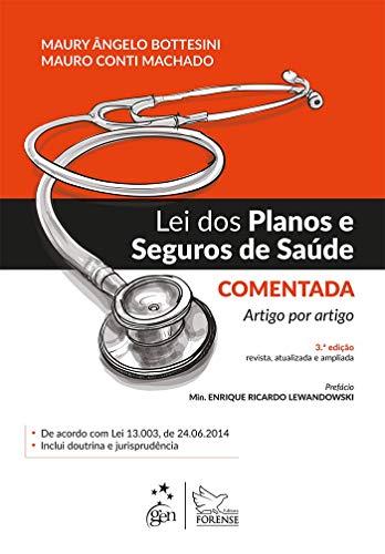Lei dos Planos e Seguros de Saúde Comentada - Artigo por Artigo