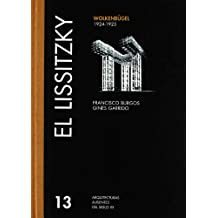 El Lissitzky: Wolkenbugel 1924-1925