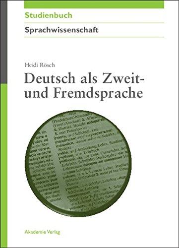 Deutsch als Zweit und Fremdsprache (Akademie Studienbücher - Sprachwissenschaft)